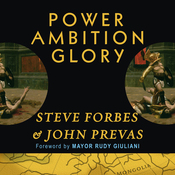 Power Ambition Glory: The Stunning Parallels Between Great Leaders of the Ancient World and Today...and the Lessons You Can Learn (Unabridged) audiobook download