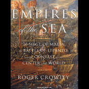 Empires of the Sea: The Contest for the Center of the World (Unabridged) audiobook download