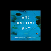 And Sometimes Why: A Novel (Unabridged) audiobook download