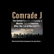 Comrade J: Secrets of Russia's Master Spy in America after the End of the Cold War (Unabridged) audiobook download