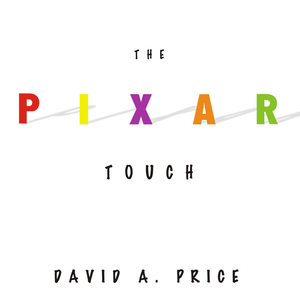 The-pixar-touch-the-making-of-a-company-unabridged-audiobook