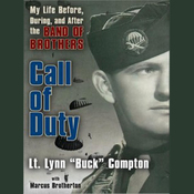 Call of Duty: My Life Before, During, and After the Band of Brothers (Unabridged) audiobook download