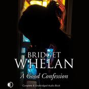 A Good Confession (Unabridged) audiobook download