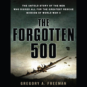 The Forgotten 500 (Unabridged) audiobook download