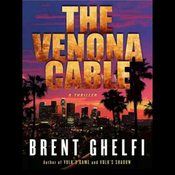 The Venona Cable: A Thriller (Unabridged) audiobook download