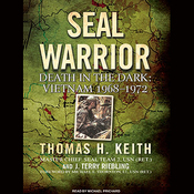 SEAL Warrior: Death in the Dark: Vietnam 1968-1972 (Unabridged) audiobook download