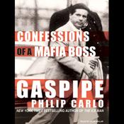 Gaspipe: Confessions of a Mafia Boss (Unabridged) audiobook download
