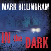 In the Dark: A Novel (Unabridged) audiobook download