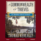 A Commonwealth of Thieves: The Improbable Birth of Australia (Unabridged) audiobook download