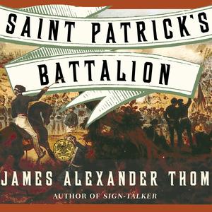 Saint-patricks-battalion-a-novel-unabridged-audiobook