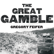 The Great Gamble: The Soviet War in Afghanistan (Unabridged) audiobook download
