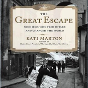The Great Escape: Nine Jews Who Fled Hitler and Changed the World (Unabridged) audiobook download