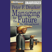 Managing for the Future (Unabridged) audiobook download