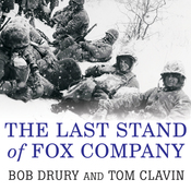 The Last Stand of Fox Company: A True Story of U.S. Marines in Combat (Unabridged) audiobook download