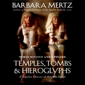Temples, Tombs, and Hieroglyphs: A Popular History of Ancient Egypt (Unabridged) audiobook download