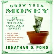 Grow Your Money (Unabridged) audiobook download