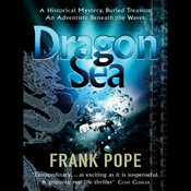 Dragon Sea: A True Tale of Treasure, Archeology, and Greed Off the Coast of Vietnam (Unabridged) audiobook download
