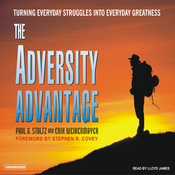 The Adversity Advantage: Turning Everyday Struggles into Everyday Greatness (Unabridged) audiobook download