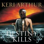 Destiny Kills (Unabridged) audiobook download