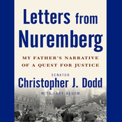 Letters from Nuremberg: My Father's Narrative of a Quest for Justice (Unabridged) audiobook download