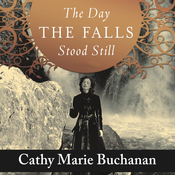 The Day the Falls Stood Still: A Novel (Unabridged) audiobook download