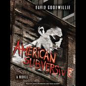 American Subversive: A Novel (Unabridged) audiobook download