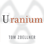 Uranium: War, Energy, and the Rock That Shaped the World (Unabridged) audiobook download