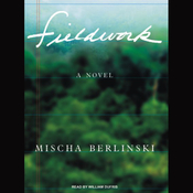 Fieldwork: A Novel (Unabridged) audiobook download