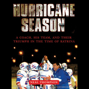 Hurricane Season: A Coach, His Team, and Their Triumph in the Time of Katrina (Unabridged) audiobook download