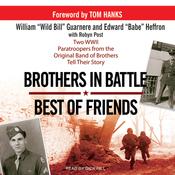 Brothers in Battle, Best of Friends (Unabridged) audiobook download
