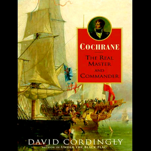 Cochrane-the-real-master-and-commander-unabridged-audiobook