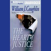 The Heart of Justice (Unabridged) audiobook download