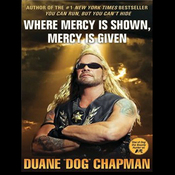 Where Mercy Is Shown, Mercy Is Given (Unabridged) audiobook download