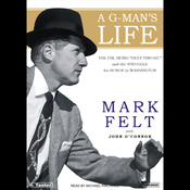 A G-Man's Life: The FBI, Being Deep Throat, and the Struggle for Honor in Washington (Unabridged) audiobook download