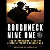 Roughneck Nine-One: The Extraordinary Story of a Special Forces A-Team at War (Unabridged) audiobook download