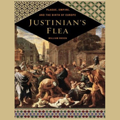 Justinian's Flea: Plague, Empire, and the Birth of Europe (Unabridged) audiobook download