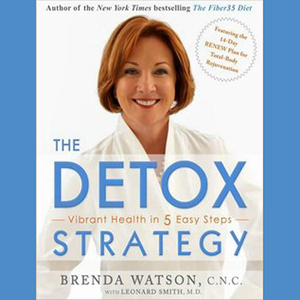 The-detox-strategy-vibrant-health-in-5-easy-steps-unabridged-audiobook