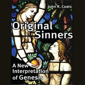 Original Sinners: A New Interpretation of Genesis (Unabridged) audiobook download