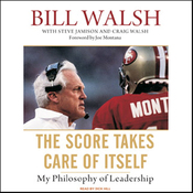 The Score Takes Care of Itself: My Philosophy of Leadership (Unabridged) audiobook download