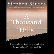 A Thousand Hills: Rwanda's Rebirth and the Man Who Dreamed It (Unabridged) audiobook download