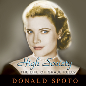 High Society: The Life of Grace Kelly (Unabridged) audiobook download