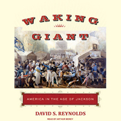 Waking Giant: America in the Age of Jackson (Unabridged) audiobook download