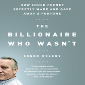 The Billionaire Who Wasn't: How Chuck Feeney Made and Gave Away a Fortune (Unabridged) audiobook download