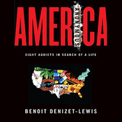 America Anonymous: Eight Addicts in Search of a Life (Unabridged) audiobook download