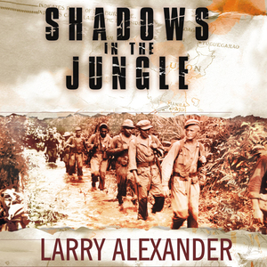 Shadows-in-the-jungle-the-alamo-scouts-behind-japanese-lines-in-world-war-ii-unabridged-audiobook