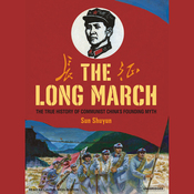 The Long March: The True History of Communist China's Founding Myth (Unabridged) audiobook download