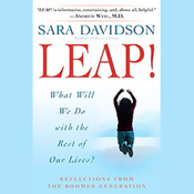 Leap!: What Will We Do with the Rest of Our Lives? (Unabridged) audiobook download