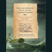 The Shipwreck That Saved Jamestown: The Sea Venture Castaways and the Fate of America (Unabridged) audiobook download