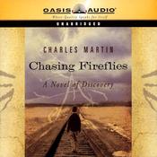 Chasing Fireflies (Unabridged) audiobook download