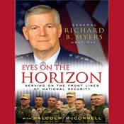 Eyes on the Horizon: Serving on the Front Lines of National Security (Unabridged) audiobook download